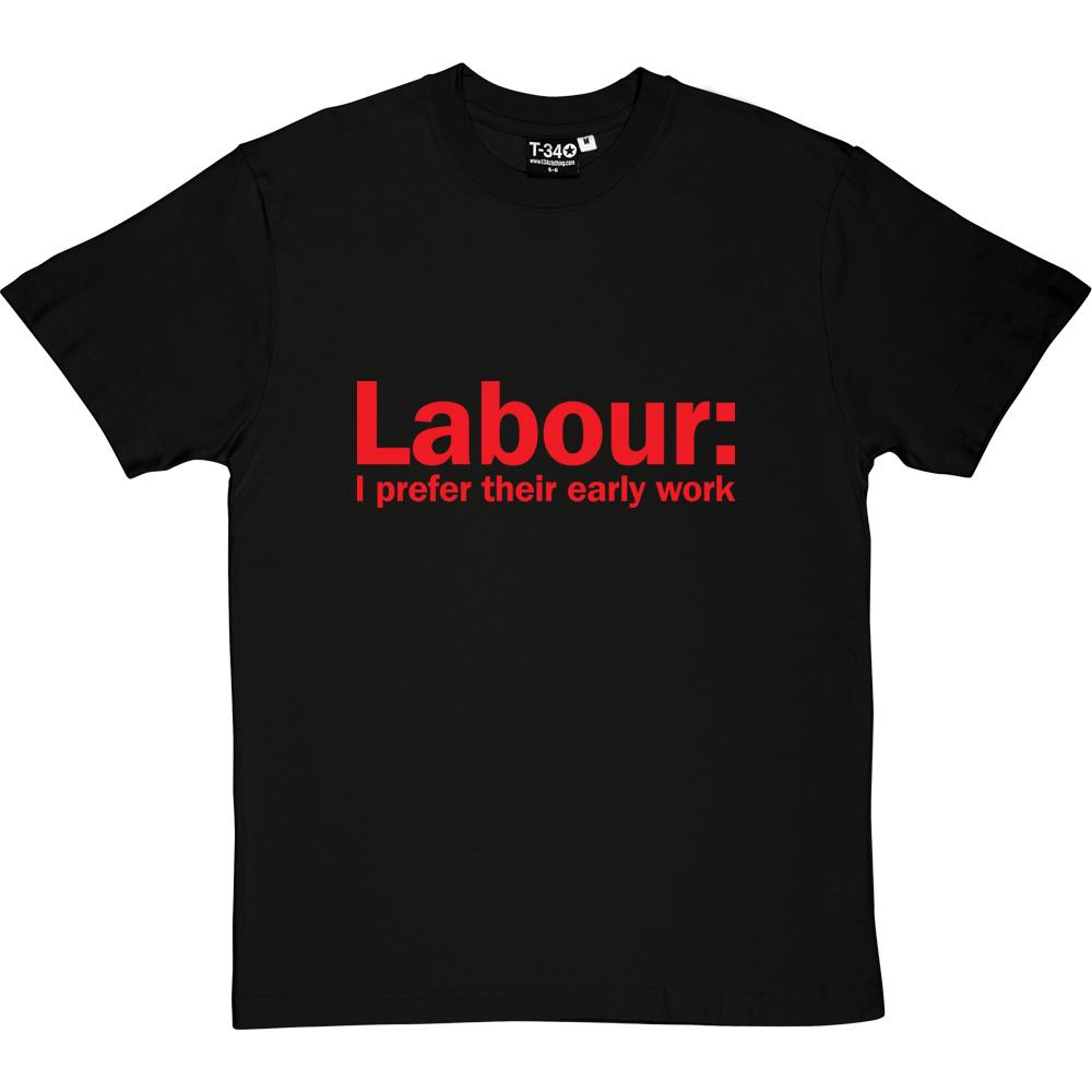 labour-prefer-early-work-tshirt_5_blacktshirt.jpg